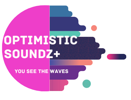 OPTIMISTIC SOUNDZ+
